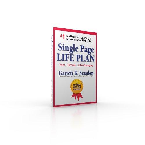 Single Page Life Plan: Garrett K. Scanlon