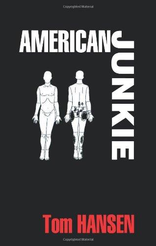 9780975362365: American Junkie