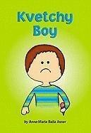 9780975362938: Kvetchy Boy (Matzah Ball Books)