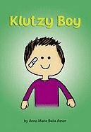 9780975362945: Klutzy Boy (Matzah Ball Books)