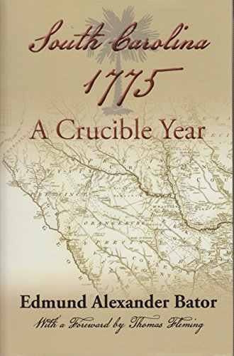 9780975366790: South Carolina 1775: A Crucible Year