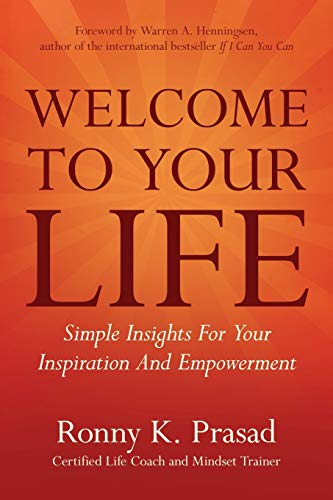 9780975366868: Welcome To Your Life: Simple Insights For Your Inspiration And Empowerment