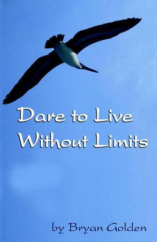 9780975368800: Dare to Live Without Limits