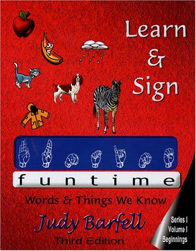 9780975371718: Learn and Sign Funtime: Beginnings