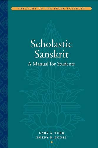 9780975373477: Scholastic Sanskrit: A Manual for Students (Treasury of the Indic Sciences)