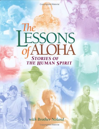9780975374023: The Lessons of Aloha: Stories of the Human Spirit