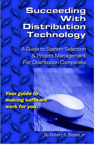 9780975380000: Succeeding With Distribution Technology