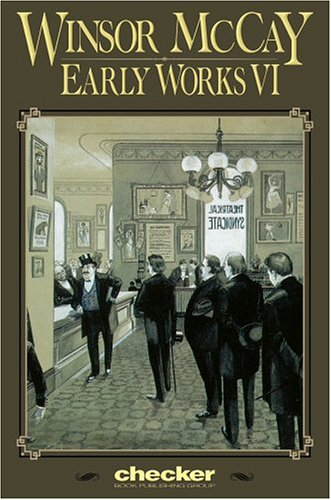 WINSOR MCAY EARLY WORKS VOL 6