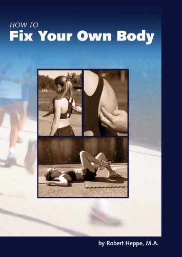 9780975382202: How to Fix Your Own Body