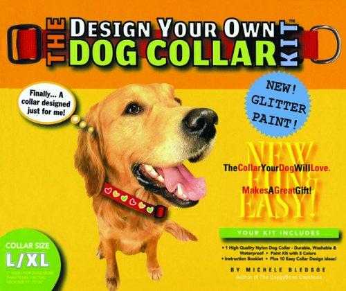 9780975388341: The Design Your Own Dog Collar Kit (Glitter Version, L/XL Collar Size)