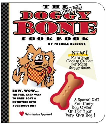 9780975388372: The Small Dog's Doggy Bone Cookbook
