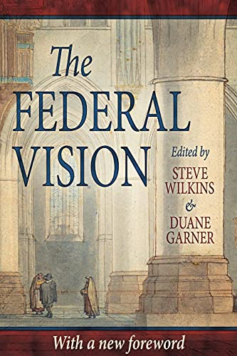 9780975391402: The Federal Vision