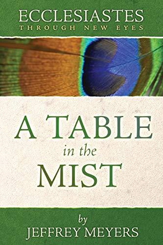 9780975391440: Ecclesiastes Through New Eyes: A Table in the Mist