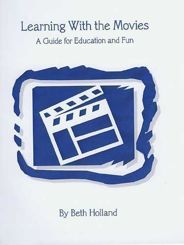 9780975392232: Learning with the Movies: A Guide for Education and Fun