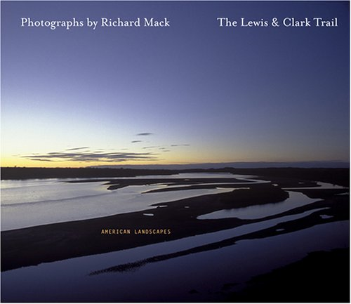 9780975395400: The Lewis & Clark Trail American Landscapes