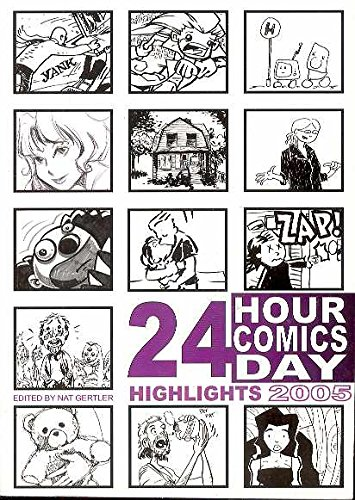24 Hour Comics Day Highlights 2005: Avery, Ben; Chmakova,