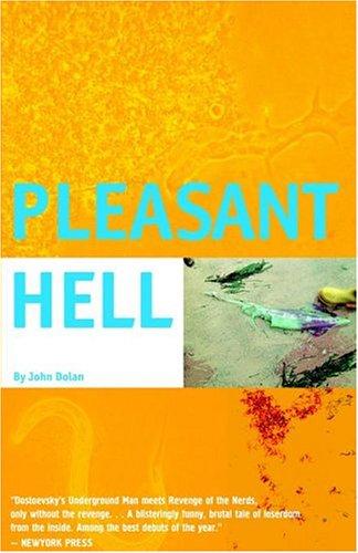 Pleasant Hell: John Carroll Dolan