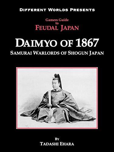 9780975399934: Daimyo of 1867: Samurai Warlords of Shogun Japan