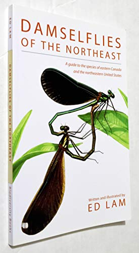 9780975401507: Damselflies of the Northeast : A Guide to the Species of Eastern Canada & the Northeastern United States