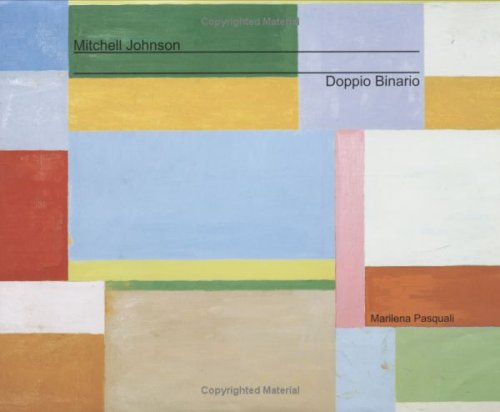 Mitchell Johnson Doppio Binario (2007) (English and Italian Edition) (0975402161) by Marilena Pasquali; Donia Bijan; Mitchell Johnson