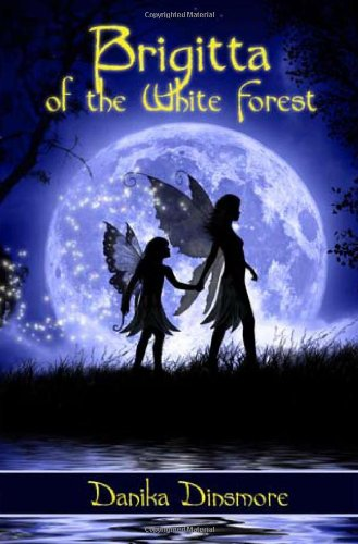 9780975404294: Brigitta of the White Forest (Faerie Tales from the White Forest)