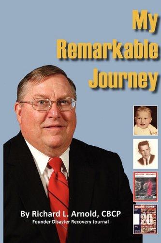 My Remarkable Journey: Arnold, Richard L.