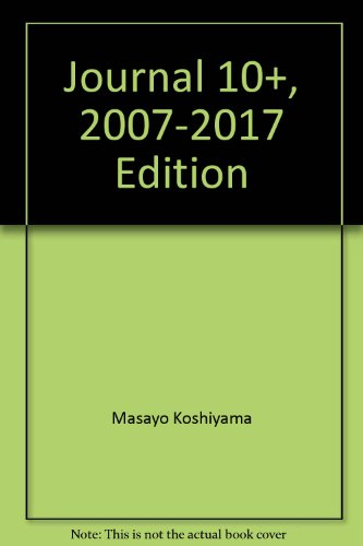Journal 10+, 2007-2017 Edition: Masayo Koshiyama