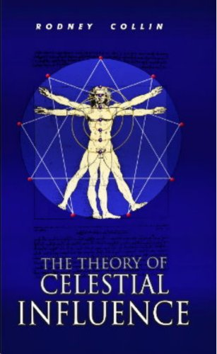 9780975407905: The Theory of Celestial Influence by Rodney Collin (2006) Paperback