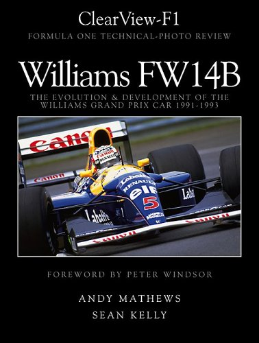 9780975412701: ClearView-F1, Williams FW14B, The Evolution and Development of the Williams Grand Prix Car 1991-1993