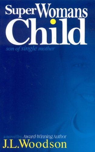 9780975413081: Superwoman's Child: Son of a Single Mother