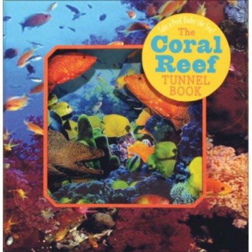 9780975415023: The Coral Reef Tunnel Book: Take a Peek Under the Sea! (Take a Peek series)