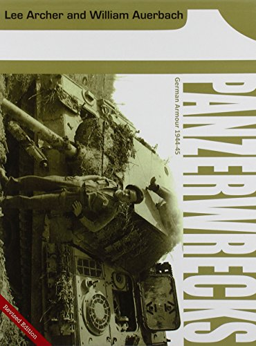 9780975418307: Panzerwrecks 1: German Armour 1944-45