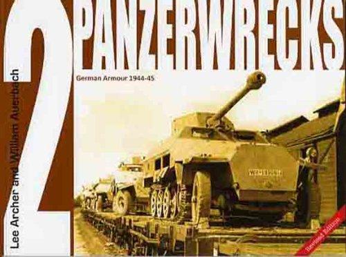 9780975418314: Panzerwrecks 2: German Armour 1944-45