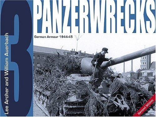 9780975418321: Panzerwrecks 3: German Armour 1944-45