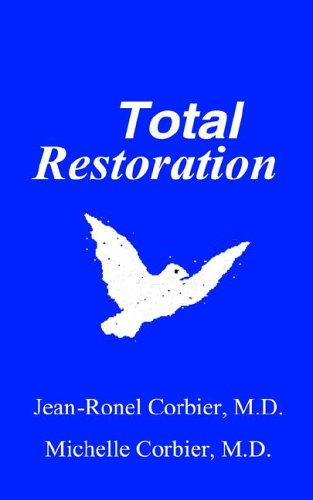 9780975419748: Total Restoration