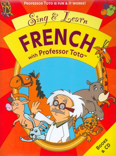 9780975420546: Sing and Learn French with Professor Toto (French Edition)