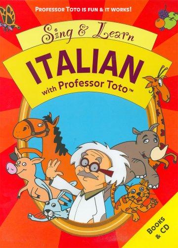 9780975420577: Sing & Learn Italian With Professor Toto (Italian Edition)