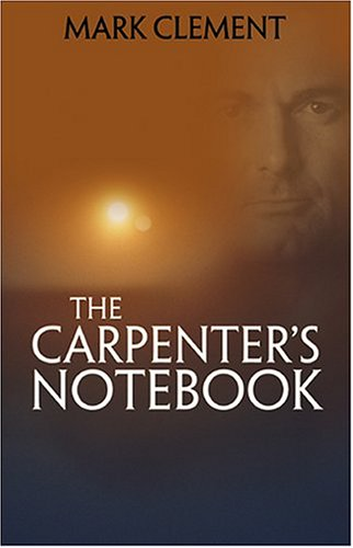 9780975421239: The Carpenter's Notebook -- A Novel