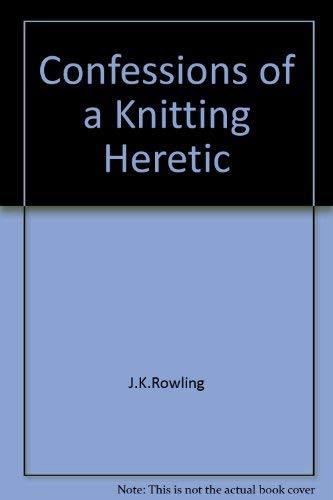 9780975421901: Confessions of a Knitting Heretic