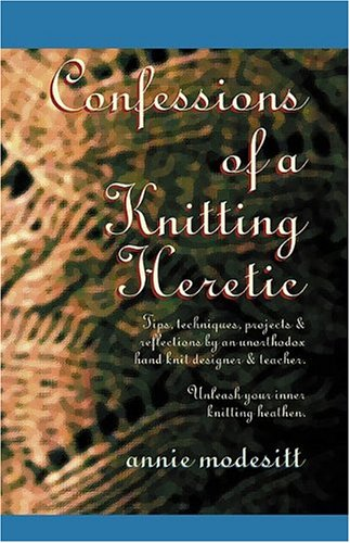 9780975421994: Confessions of a Knitting Heretic