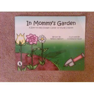 In Mommy's Garden - A Book to