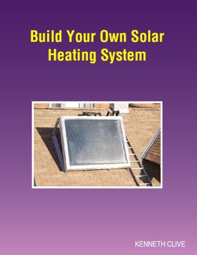 9780975423622: Build Your Own Solar Heating System