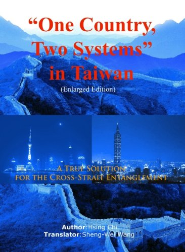 9780975424759: One Country, Two Systems in Taiwan, New Edition