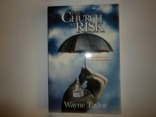 9780975427606: The Church At Risk