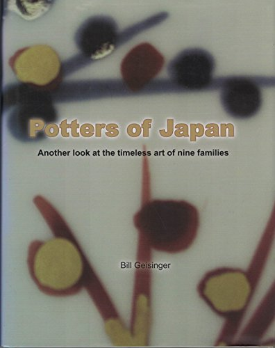 9780975435137: Potters of Japan: Another Look at the Timeless Art of Nine Families