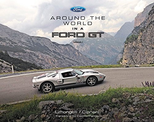 9780975436059: Around the World in a Ford GT (almost.)