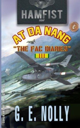 9780975436271: Hamfist At DaNang: The FAC Diaries (Hamfist Trilogy Part 1 and 2)