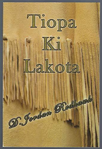 9780975436660: Tiopa Ki Lakota