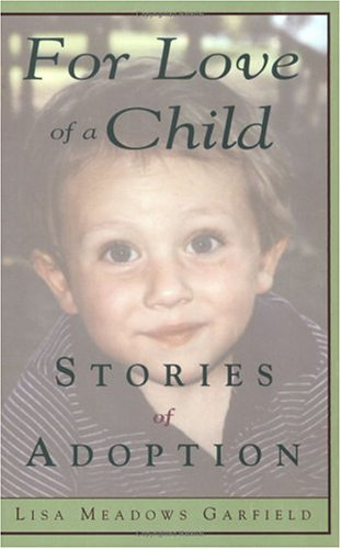 9780975440308: For Love Of A Child: Stories Of Adoption