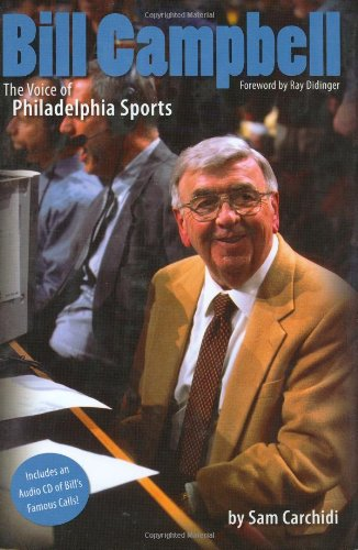 9780975441961: Bill Campbell: The Voice of Philadelphia